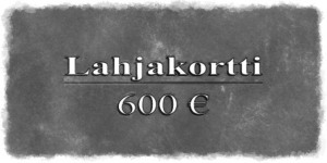 Gift certificate 600€